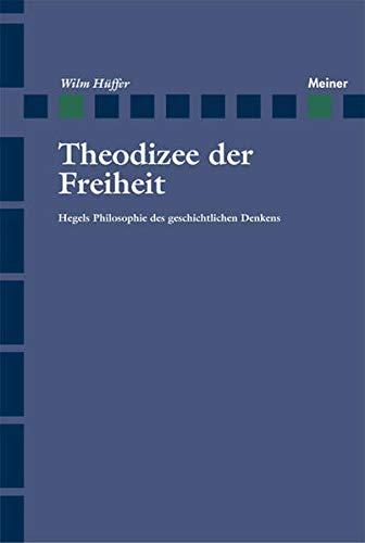 Theodize der Freiheit: Wilm Hüffer