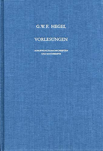 Vorlesungen über die Philosophie der Natur, Berlin 1819/20: Georg Wilhelm Friedrich Hegel