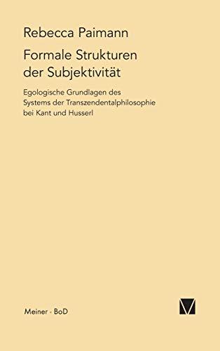 Formale Strukturen der Subjektivität: Rebecca Paimann