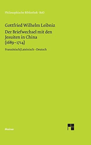 9783787316236: Der Briefwechsel mit den Jesuiten in China (1689-1714)