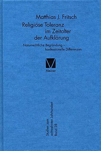 Religiöse Toleranz im Zeitalter der Aufklärung: Matthias Fritsch