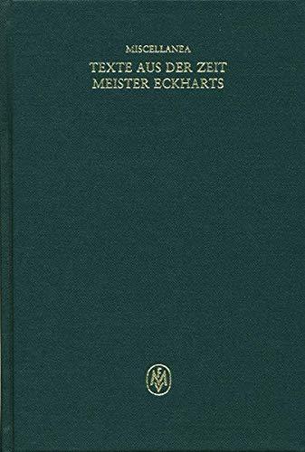 Miscellanea / Texte aus der Zeit Meister Eckharts: Alessandra Beccarisi