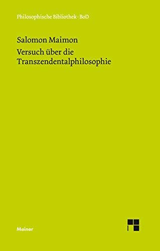 9783787316885: Versuch über die Transzendentalphilosophie (German Edition)