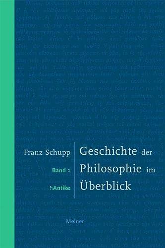9783787317011: Geschichte der Philosophie im �berblick 1: Antike