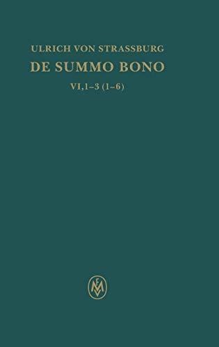 De summo bono. Kritische lateinische Edition: Ulrich von Strassburg