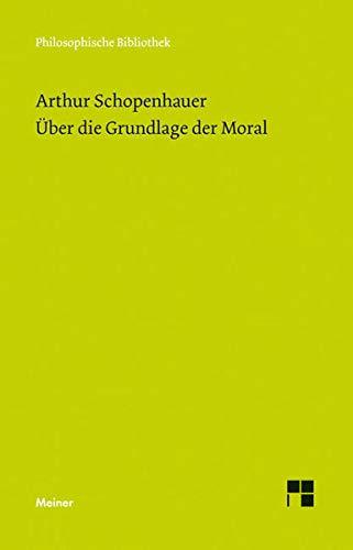 9783787317806: Über die Grundlage der Moral: 579