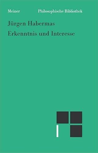 9783787318629: Erkenntnis und Interesse: Im Anhang: