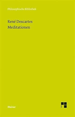 Meditationen: Descartes, Rene