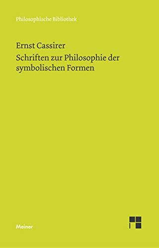 Schriften zur Philosophie der symbolischen Formen