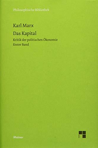 9783787319596: Das Kapital: Kritik der politischen Ökonomie. Erster Band