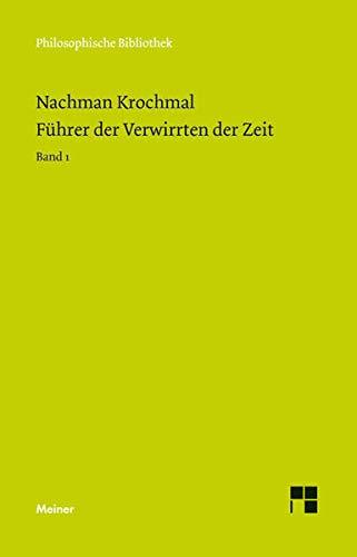9783787321384: Führer der Verwirrten der Zeit. Band 1