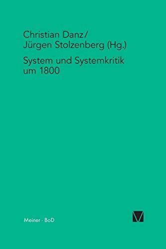 9783787321452: System und Systemkritik um 1800