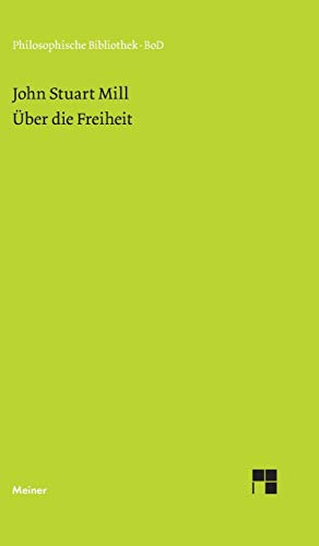 9783787321940: Über die Freiheit: Ein Essay