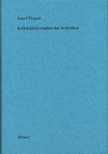 Werke / Kulturphilosophische Schriften: Josef Pieper