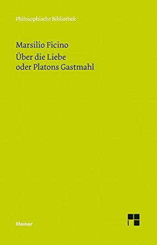 9783787322619: Über die Liebe oder Platons Gastmahl