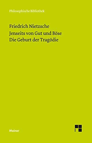 9783787324217: Jenseits von Gut und B�se (1886). Die Geburt der Trag�die (Neue Ausgabe 1886)
