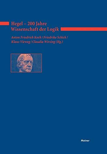 Hegel - 200 Jahre Wissenschaft der Logik: Claudia Wirsing