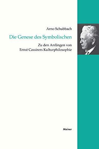 Die Genese des Symbolischen: Arno Schubbach