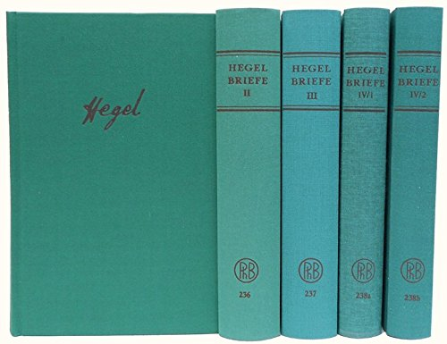 Briefe von und an Hegel: Georg Wilhelm Friedrich Hegel