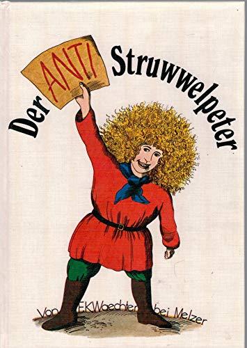 9783787400263: Der Anti-Struwwelpeter.