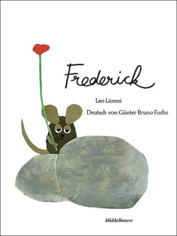 Frederick: Leo & Gunter Bruno Fuchs Lionni