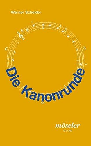 9783787710898: Die Kanonrunde: Kanonsammlung auch für den Chorgebrauch geeignet. Liederbuch.