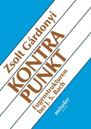 9783787730391: Kontrapunkt: Dargestellt an Fugenstrukturen bei Johann Sebastian Bach (Livre en allemand)
