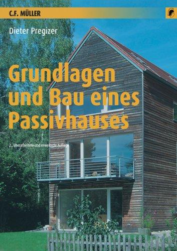 9783788077983: Grundlagen und Bau eines Passivhauses