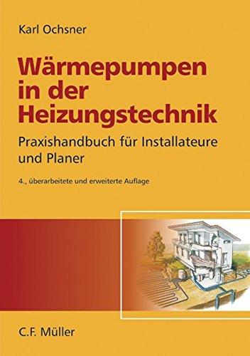 9783788078065: Wärmepumpen in der Heizungstechnik: Praxishandbuch für Installateure und Planer