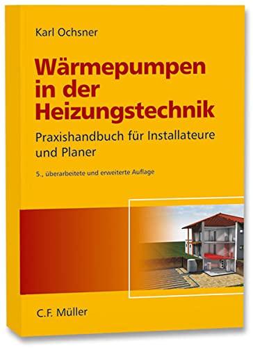9783788078454: W�rmepumpen in der Heizungstechnik: Praxishandbuch f�r Installateure und Planer