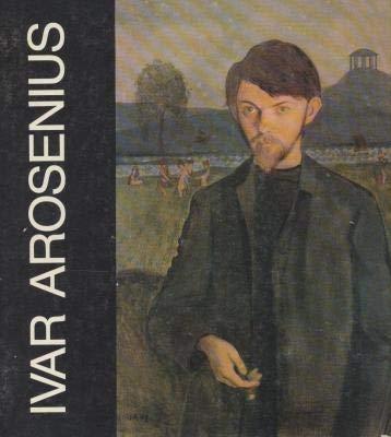 Ivar Arosenius : 1878 - 1909 ;