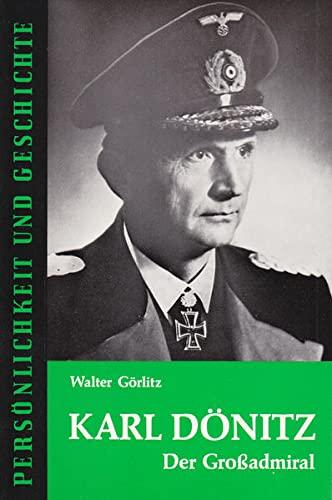 9783788100698: Karl Dönitz;: Der Grossadmiral (Persönlichkeiten und Geschichte) (German Edition)