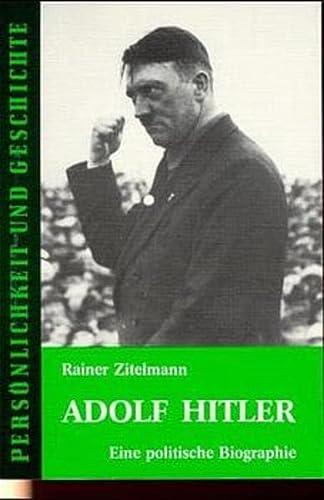 9783788101350: Adolf Hitler. Eine politische Biographie (Persönlichkeit und Geschichte)