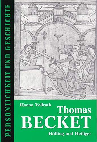 9783788101558: Thomas Becket: Höfling und Heiliger