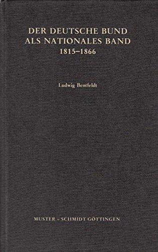 9783788117429: Der Deutsche Bund als nationales Band, 1815-1866 (German Edition)
