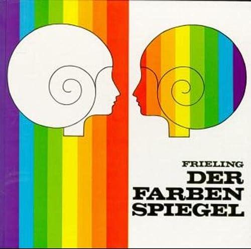9783788140267: Der Farbenspiegel.