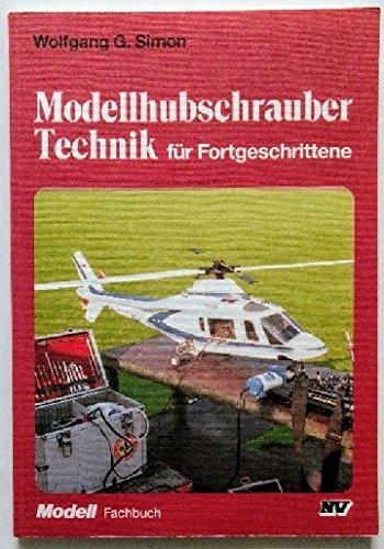 9783788306175: Modellhubschrauber Technik für Fortgeschrittene