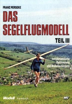 9783788306380: Das Segelflugmodell, 3 Tle.