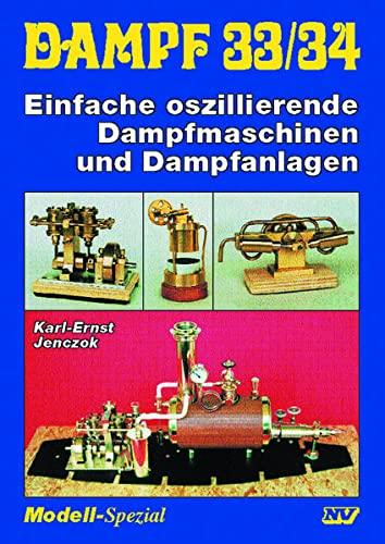 Dampf Einfache oszillierende Dampfmaschinen und Dampfanlagen: Karl-Ernst Jenczok