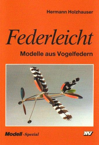 9783788316303: Federleicht. Modelle aus Vogelfedern.
