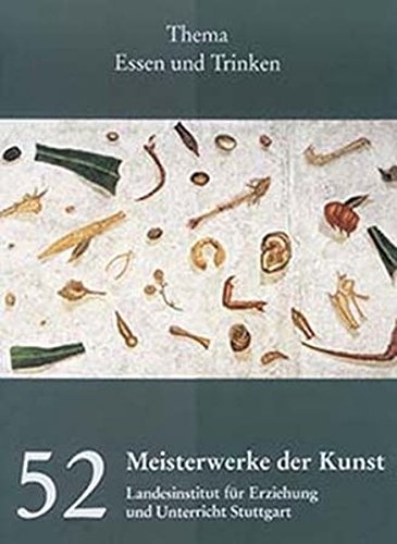 Meisterwerke der Kunst: Kunstmappe - Essen und