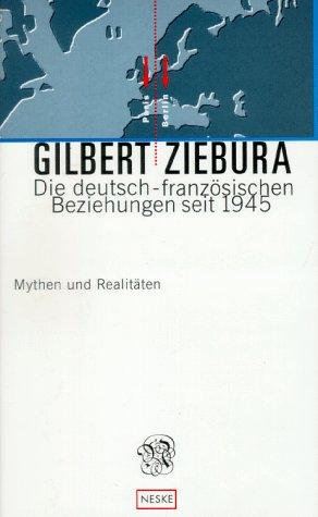 9783788505110: Die deutsch-französischen Beziehungen 1945-1995