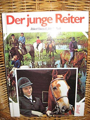Der junge Reiter by Owen, Robert; Bullock,: noname