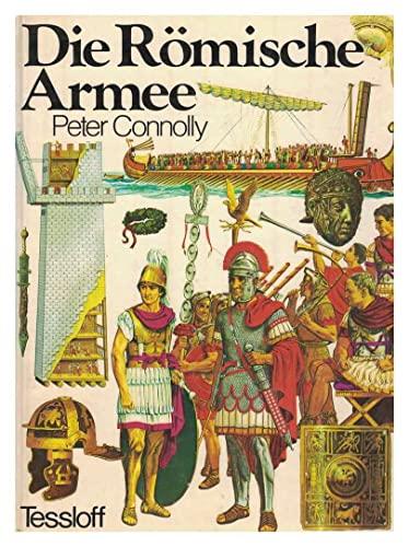 Die Römische Armee: Peter Connolly