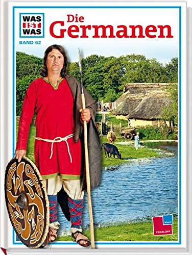9783788604028: Was ist was?, Bd.62, Die Germanen