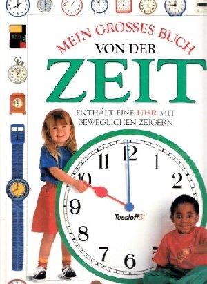 9783788605759: Mein erstes Buch von der Zeit