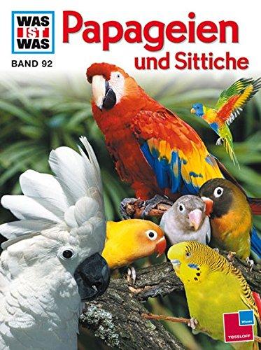 9783788606343: Was ist Was. Papageien und Sittiche