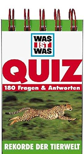 9783788607708: Was ist Was. Quizblock. Rekorde der Tierwelt.