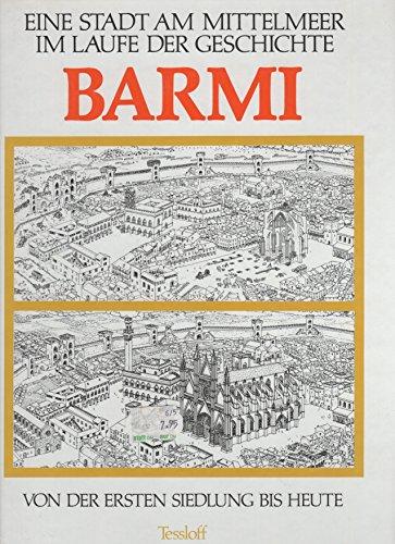 9783788608903: Barmi. Eine Stadt am Mittelmeer im Laufe der Geschichte von der ersten Siedlung bis heute