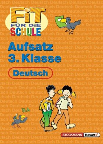 9783788612788: Fit für die Schule. Aufsatz, 3. Klasse. Deutsch